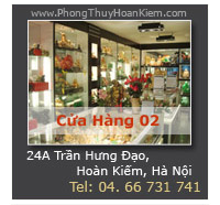 Cửa Hàng Phong Thủy Hoàn Kiếm - Trực thuộc Hệ Thống Cửa Hàng VatPhamPhongThuy.com